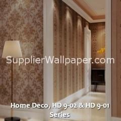 Home Deco, HD 9-02 & HD 9-01 Series