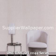 ONE TIME, OT 21144 Series