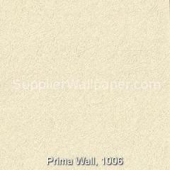 Prima Wall, 1006