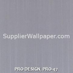 PRO DESIGN, PRO-47