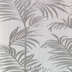 SKY FALL, F23-3