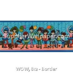 WOW, 812 - Border