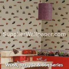 WOW, 822, 762 & 864 Series