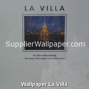 Wallpaper La Villa