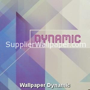 Wallpaper Dynamic