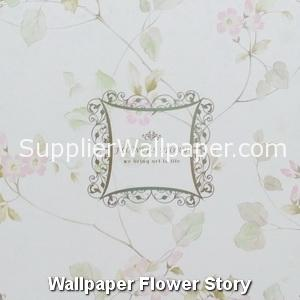 Wallpaper Flower Story