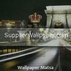 Wallpaper Matsa
