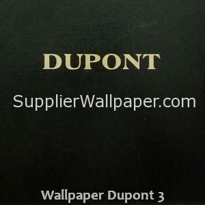 Wallpaper Dupont 3