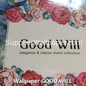 Wallpaper GOOD WILL