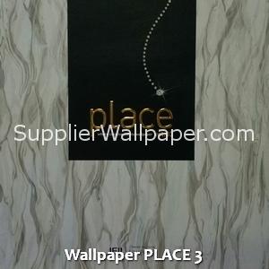 Wallpaper PLACE 3