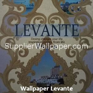 Wallpaper Levante