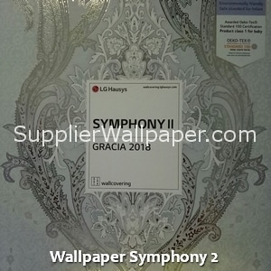 Wallpaper Symphony 2