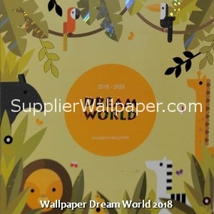 Wallpaper Dream World 2018