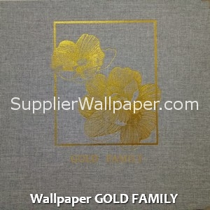 Wallpaper GOLD FAMILY