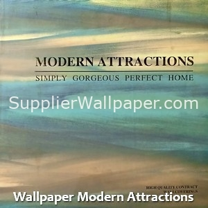Wallpaper Modern Attractions