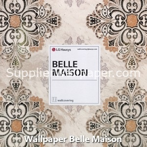 Wallpaper Belle Maison
