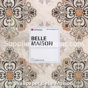 Wallpaper Belle Maison