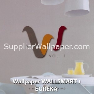 Wallpaper WALLSMART 1 EUREKA