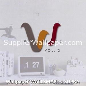 Wallpaper WALLSMART 2 SUPRA