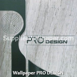 Wallpaper PRO DESIGN