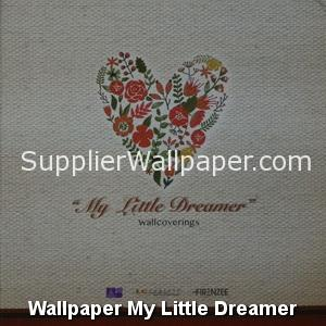 Wallpaper My Little Dreamer